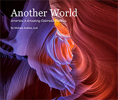 AnotherWorldAmericasAmazingColoradoPlateauByMichaelAndrewJust-1
